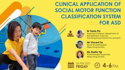 Webinar for Paediatric Physiotherapists - Clinical Application of Social Motor Function Classification System for ASD (Full)